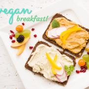 Prepare your own healthy Vegan Breakfast