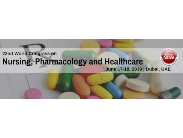 22nd World Congress on Nursing, Pharmacology and Healthcare