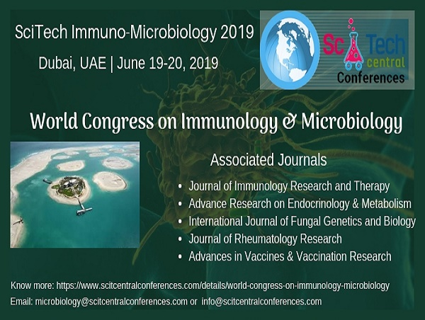 SciTech Immuno-Microbiology 2019: World Congress on Immunology & Microbiology