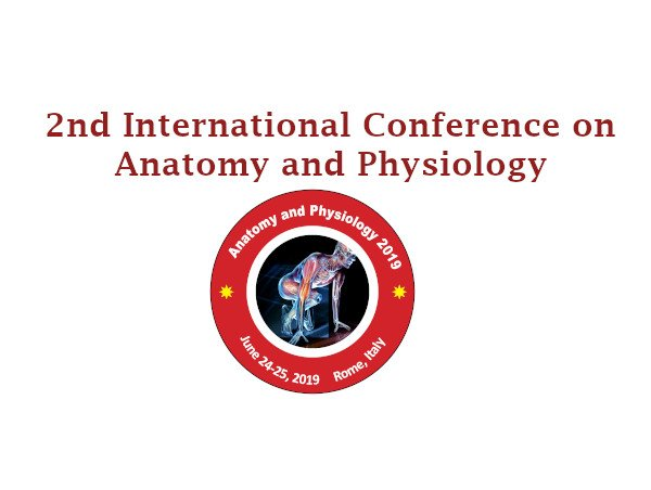 2nd International Conference on Anatomy and Physiology