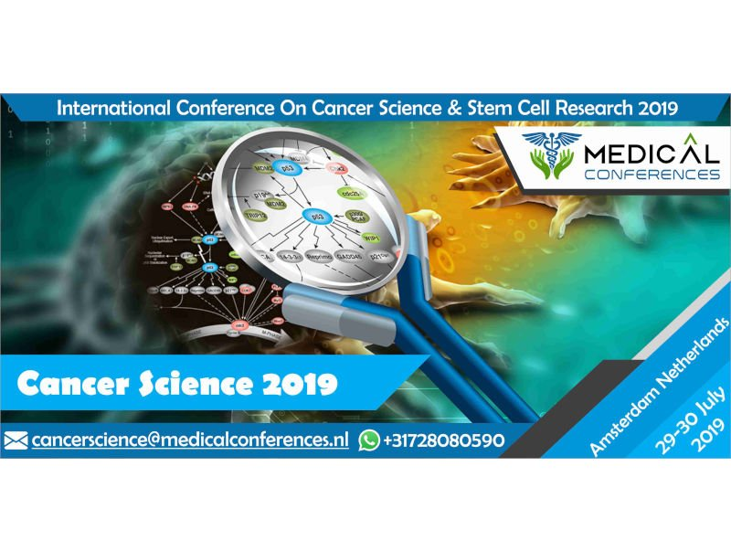 Conference On Cancer Science & Stem Cell Research 2019 : Vydya