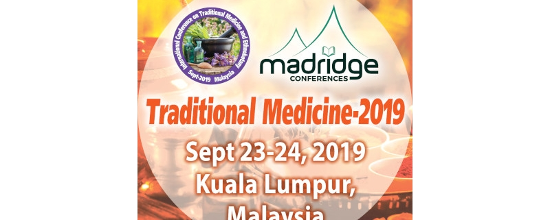 International Conference on Traditional Medicine and Ethnobotany is going to be held during Sep 23-24, 2019 at Kuala Lumpur, Malaysia. Traditional Medicine-2019 is a best platform with its well organised scientific program to share and discuss all the innovations regarding Medicine. Traditional Medicine-2019 (also known as indigenous or folk medicine) comprises medical aspects of traditional knowledge that developed over generations within various societies before the era of modern medicine. Traditional Medicine-2019 conference mainly focuses on the latest and exciting innovations in every area of Traditional Medicinal Practices research, and it will offer a unique opportunity for investigators from all over the world to meet, network, and perceive new scientific interactions around the researchers in the field of herbal and traditional medicine. Conference Sessions #Ayurveda and #Naturopathy #Acupuncture and #Chiropractic #Phytochemistry and #Pharmacognosy Traditional Chinese, Japanese and Korean Medicine #Ethnopharmacology and Complementary Medicine Recent advances in Herbal and Traditional medicine Alternative and Holistic Healthcare #Aromatherapy and #Yoga Massage therapy, #Shiatsu, #Hypnotherapy Identification and Extraction of Medicinal plants Natural Products & Natural Remedies Medicinal Mushrooms & Herbalism