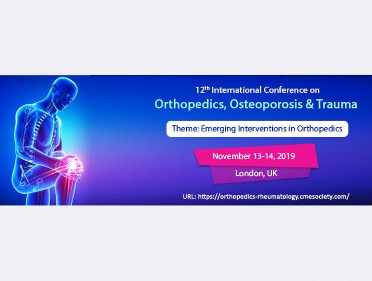 12th International Conference on Orthopedics, Osteoporosis & Trauma @ London, UK