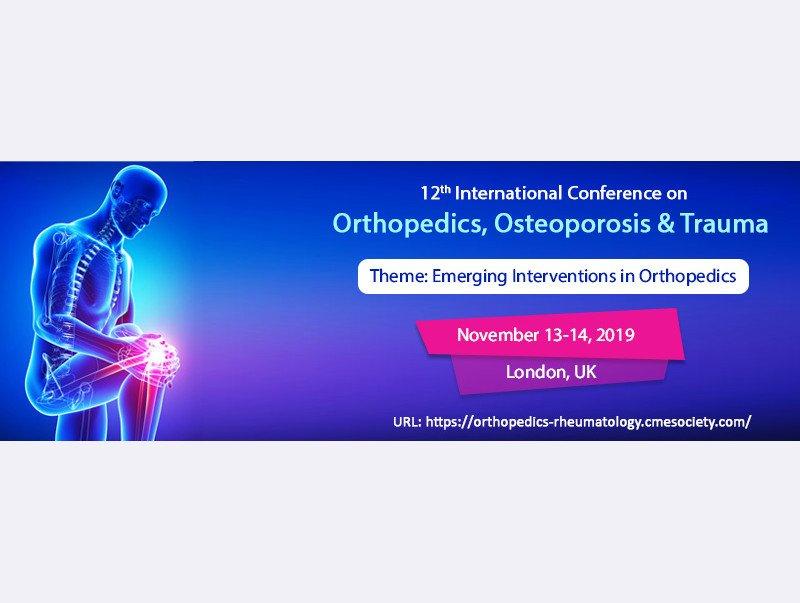 12th International Conference on Orthopedics, Osteoporosis