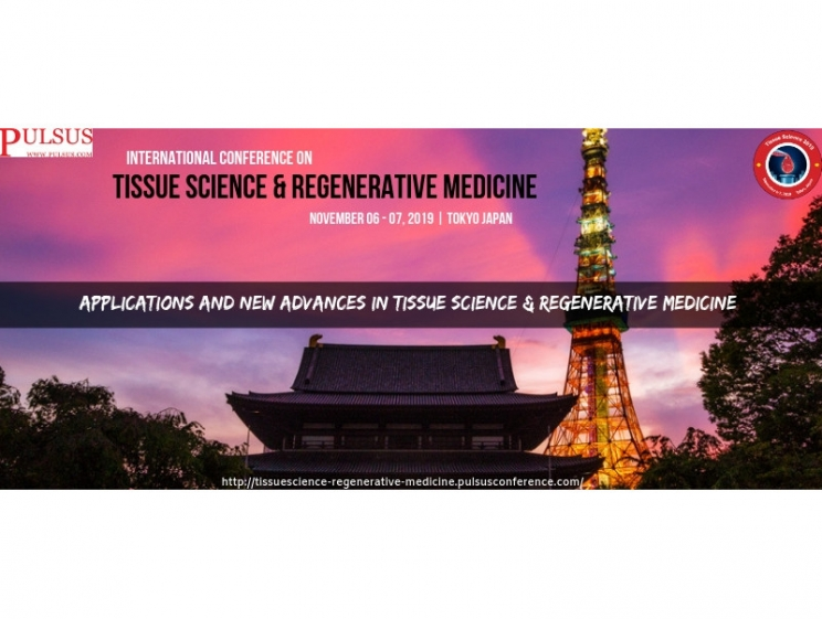 International Conference on Tissue Science & Regenerative Medicine @ Tokyo, Japan