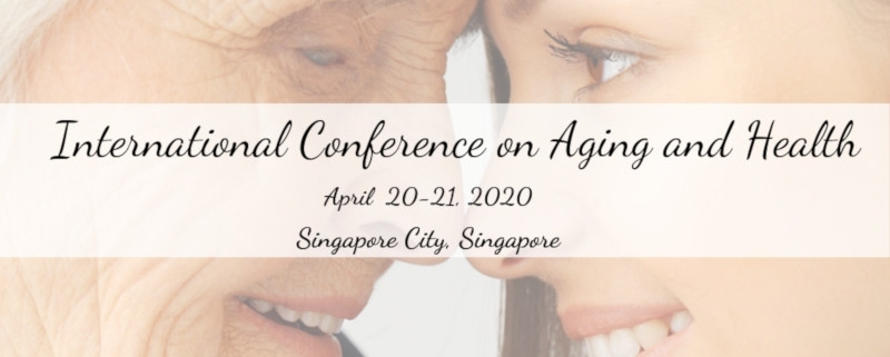 2020-04-Aging-Conference-Singapore